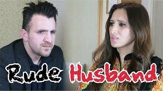 Rude Husband | OZZY RAJA