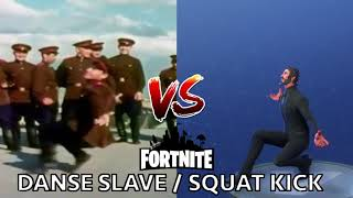 [DANCE] DANSE SLAVE / SQUAT KICK | IN REAL LIFE ► FORTNITE