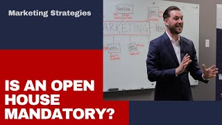 Is an open house mandatory?