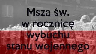 Msza św. w rocznicę wybuchu stanu wojennego (bp Marek Marczak)