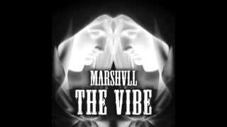 Скачать Marshvll The Vibe Original Mix