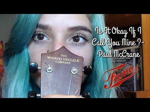 Is it okay if I call you mine ? - Tutorial Ukulele / Paul McCrane ...