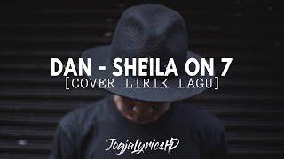DAN - SHEILA ON 7 [Lirik Lagu HD] Cover Billy Joe Ava