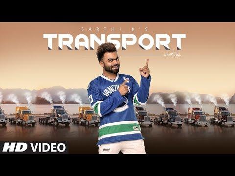 Sarthi K: Transport (Full Song) Madmix   Soni Toor, Sukha Kang   Latest Punjabi Songs 2018