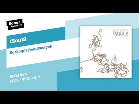 ISoul8 - So Simple feat. Rasiyah