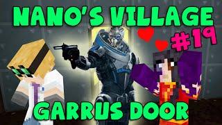 MINECRAFT - Nano's Village #19 - Garrus Door (Yogscast Complete Mod Pack)
