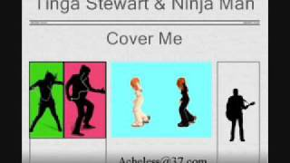 Tinga Stewart and Ninja Man - Cover Me