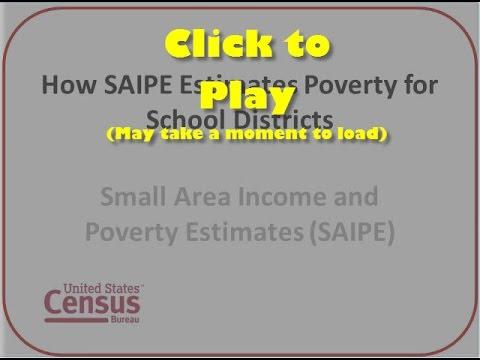 How Small Area Income and Poverty Estimates (SAIPE) Creates Poverty Estimates for School Districts
