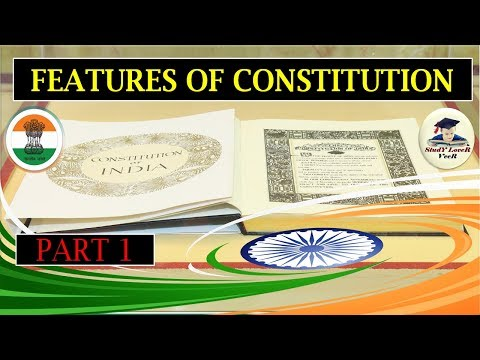 Indian Polity-L-6- Features of the Constitution (Part-1)-(Sourse-Laxmikanth) By VeeR