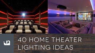 40 Home Theater Lighting Ideas