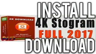How to Downloand & Install 4k Stogram
