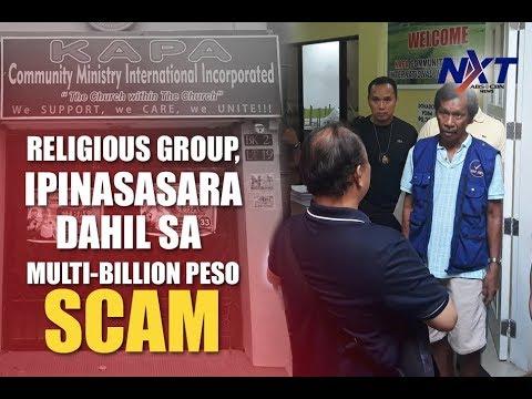 Religious group, ipinasasara dahil sa multi-billion peso scam