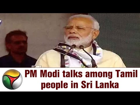 PM Narendra Modi's FULL SPEECH infront of Tamil People in Sri Lanka