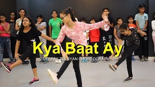 Kya Baat Ay Dance | Full Class Video | Harrdy Sandhu | Deepak Tulsyan Choreography