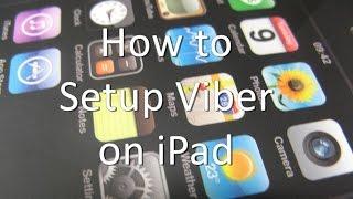 How to Setup Viber on iPad