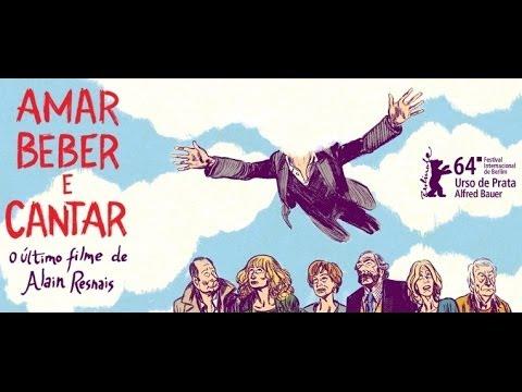 Trailer do filme Amar, beber e cantar