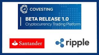 Covesting Launches Crypto Exchange Beta : BTC, ETH, XRP - Santander Ripple One Pay FX Worldwide
