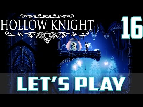 Let's Play Hollow Knight-Ep.16-City Of...
