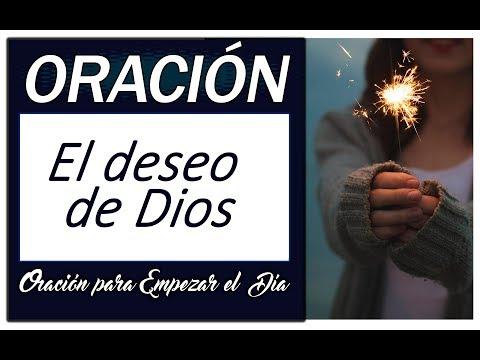 El deseo de Dios | Oración para empezar el Día | Biblia