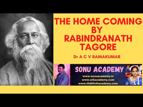THE HOME COMING BY RABINDRANATH TAGORE
