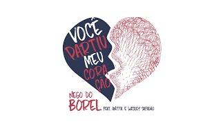 Nego do Borel - Você Partiu Meu Coração Áudio  ft Anitta Wesley Safadão