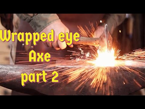 Wrapped eye axe part 2 - forge welding