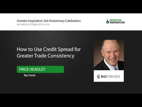 How to Use Credit Spread for Greater Trade Consistency | Price Headley