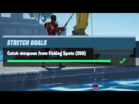 Catch Weapons From Fishing Spots (250) - Fortnite Prestige Stretch Goals Challenges