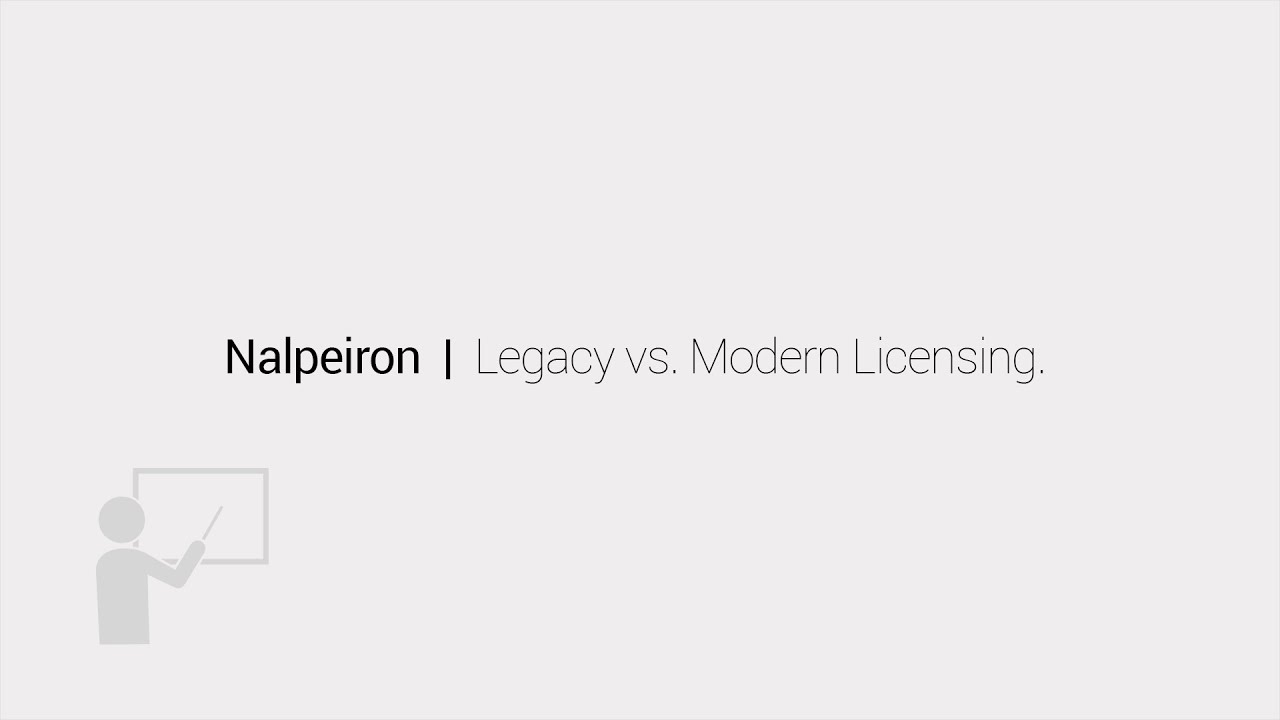 Types of Software Licensing - Legacy vs  Modern Entitlement Management |  Nalpeiron