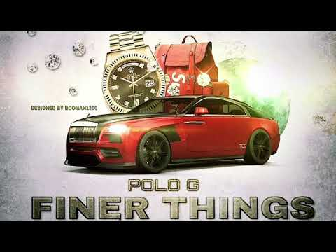 "Polo G-""Finer Things""(Official Audio) .Prod by DjAyo"