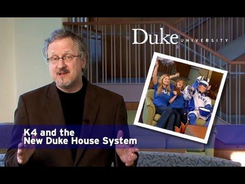 K4 and the New Duke House System
