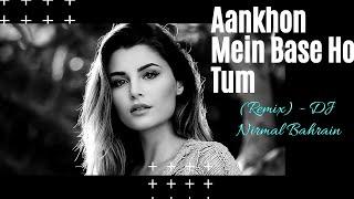 Aankhon Mein Base Ho Tum (Remix) - DJ Nirmal Bahrain |Sunil Shetty, Naseeruddin Shah special|