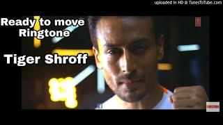 Ready To Move |Tiger Shroff : Armaan Malik : Amaal Mallik new Ringtone 2018
