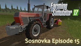 Sosnovka Episode 15 - Farming Simulator 17