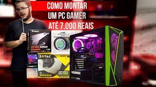 « COMO MONTAR um PC GAMER » Até 7 Mil Reais... Montagem
