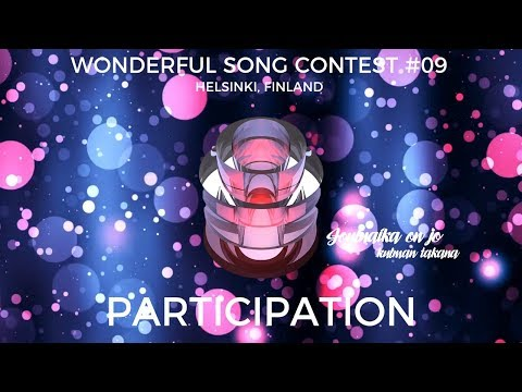 PARTICIPATION | Helsinki | Wonderful Song Contest #9