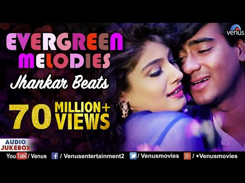 Evergreen Melodies - Jhankar Beats | 90'S...