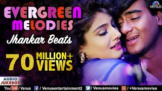 Evergreen Melodies Jhankar Beats , 90'S Romantic Love Songs , JUKEBOX , Hindi Love Songs