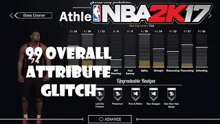 NBA 2K17: HOW TO GET 99 OVERALL/ATTRIBUTE UPGRADES FAST (ATTRIBUTE GLITCH!)