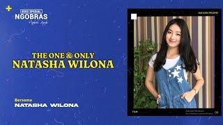 Download Ngobras Spesial - The One & Only Natasha Wilona