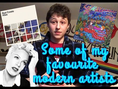 Some of my Favourite Modern Artists