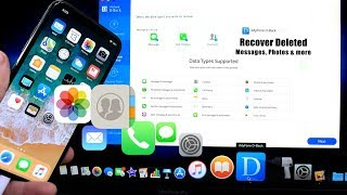 Recover Deleted Messages, Photos & More on iPhone iOS 11.2