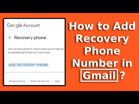 How To Add Recovery Phone Number To Gmail? Set Up A Recovery Phone Number To Google