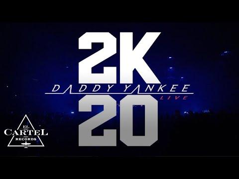 Daddy Yankee – 2K20 Live Parte 1
