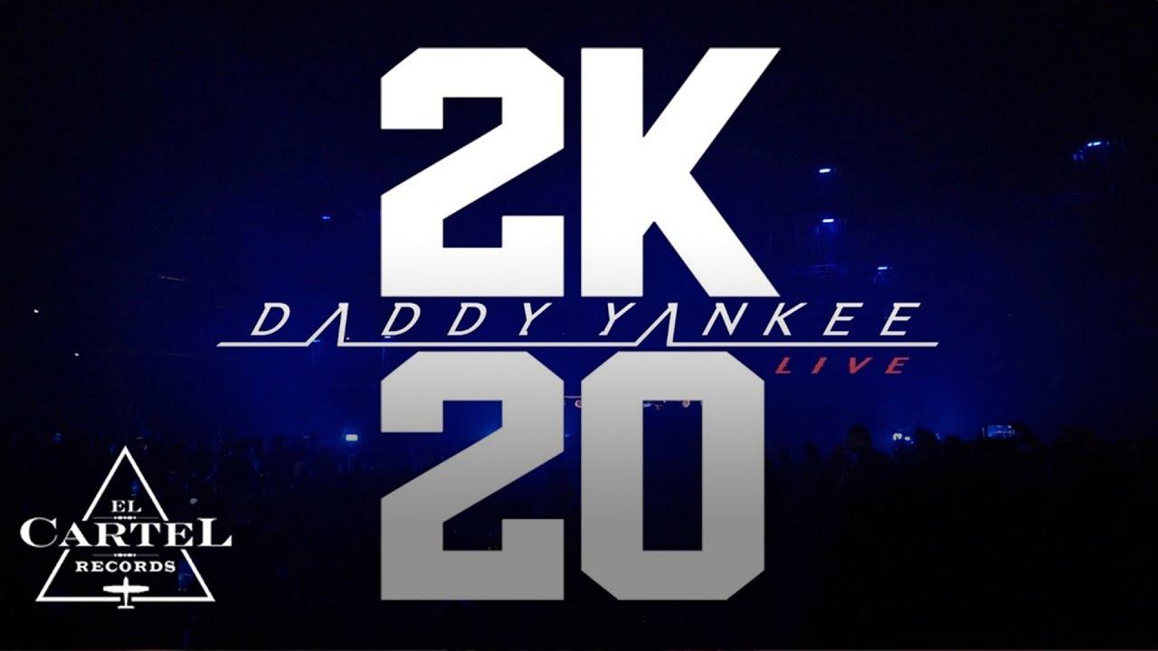 Download Daddy Yankee - 2K20 Live Parte 1