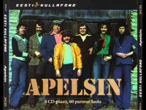 Apelsin - Eesti Kullafond - Leierkast.wmv