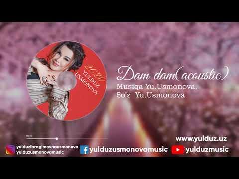 YULDUZ USMONOVA- DAM DAM(2020)