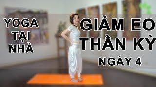 Yoga tại nhà - Ngày 4 Yoga giảm eo thần kỳ cùng Nguyễn Hiếu Yoga