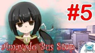 Amayado Bus Stop # 5 : ความรู้สึกของคนถูกแกล้ง