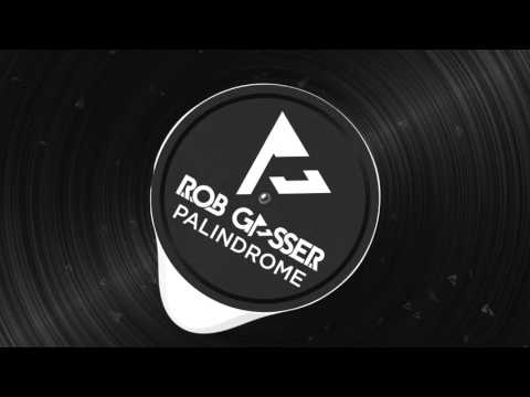 Rob Gasser - Palindrome